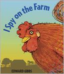 I Spy on the Farm by Edward Gibbs: Book Cover