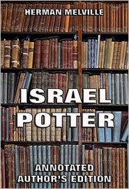Herman melville - Israel Potter: His Fifty Years Of Exile