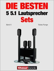 Roman Maier, Tobias Runge  Jochen Schmitt - Die besten 5 5.1-Lautsprecher-Sets (Band 5)