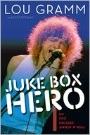Juke Box Hero by Lou Gramm: Book Cover
