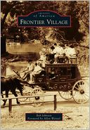Frontier Village, California (Images of America Series) by Bob Johnson: Book Cover