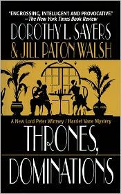 Jill Paton Walsh  Dorothy L. Sayers - Thrones, Dominations