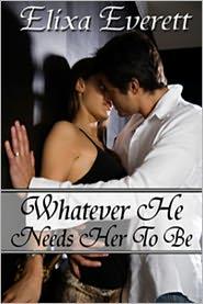 Elixa Everett - Whatever He Needs Her To Be (Shapershifter Billionaire Erotic Romance)