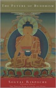 Sogyal Rinpoche - The Future Of Buddhism