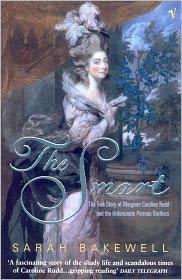 Sarah Bakewell - The Smart