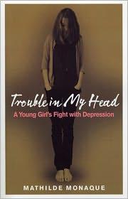 Mathilde Monaque - Trouble in My Head