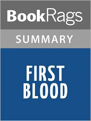 BookRags - First Blood by David Morrell l Summary & Study Guide
