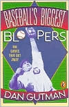 Baseball's Biggest Bloopers by Dan Gutman: Book Cover