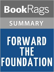 BookRags - Forward the Foundation by Isaac Asimov l Summary & Study Guide