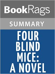 BookRags - Four Blind Mice: A Novel by James Patterson l Summary & Study Guide