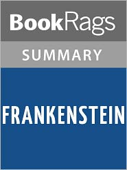 BookRags - Frankenstein by Mary Shelley l Summary & Study Guide