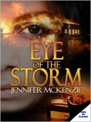Jennifer McKenzie - Men Of Alaska: Eye of The Storm
