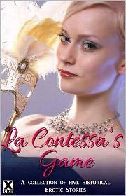 Honey Falls, Kitti Bernetti, Kitty Mouser, Landon Dixon, Slave Nano  Elizabeth Coldwell - La Contessa's Game