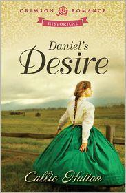 Callie Hutton - Daniel's Desire