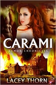 Lacey Thorn - Carami (Demon Chronicles Series, Book Two)
