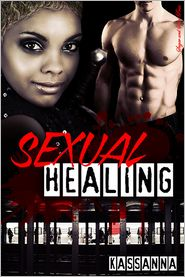 Kassanna - Sexual Healing [Interracial Vampire Erotic Romance]
