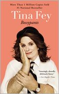 Book Cover Image. Title: Bossypants, Author: Tina Fey