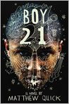 Book Cover Image. Title: Boy21, Author: by Matthew Quick