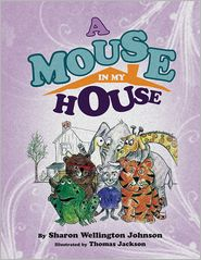 Sharon Wellington-Johnson - A Mouse in My House