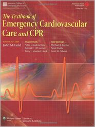 Peter J. Kudenchuk, Robert O'Connor, Terry VandenHoek  John M. Field - The Textbook of Emergency Cardiovascular Care and CPR