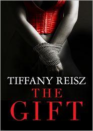 Tiffany Reisz - The Gift