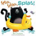 Splish, Splash, Splat! (Splat the Cat Series)
