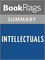BookRags - Intellectuals by Paul Johnson l Summary & Study Guide