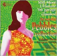 The Essential Pebbles Collection, Vol. 3: European Garage: CD Cover
