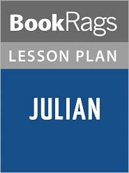 BookRags - Julian Lesson Plans