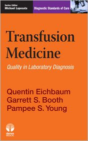 MD, MS, Michael Laposata, MD, PhD, Pampee S. Young, MD, PhD, Quentin Eichbaum, MD, PhD  Garrett S. Booth - Transfusion Medicine