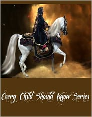Various - Every Child Should Know Series (7 Complete Works Including Myths That Every Child Should Know, Legends That Every Child Should K
