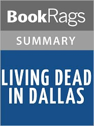 BookRags - Living Dead in Dallas by Charlaine Harris l Summary & Study Guide