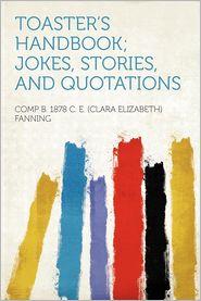 toaster's handbook; jokes, stories, and quotations