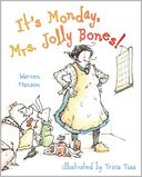 It's Monday, Mrs. Jolly Bones! by Warren Hanson: Book Cover