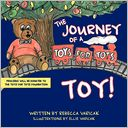 "The Journey of a ""Toys for Tots"" Toy!"