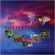 Richard K. Glock - The Magic of Butterflies
