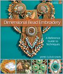 Book Cover Image. Title: Dimensional Bead Embroidery (PagePerfect NOOK Book), Author: by Jamie Cloud Eakin