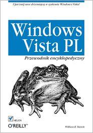William R. Stanek - Windows Vista PL. Przewodnik encyklopedyczny