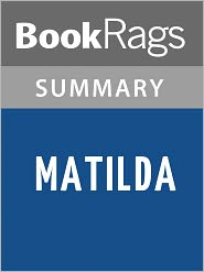 BookRags - Matilda by Roald Dahl l Summary & Study Guide