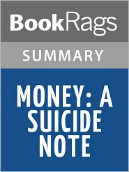 BookRags - Money: A Suicide Note by Martin Amis l Summary & Study Guide