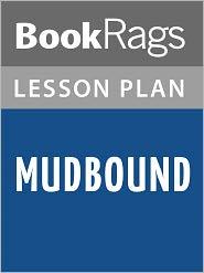BookRags - Mudbound Lesson Plans
