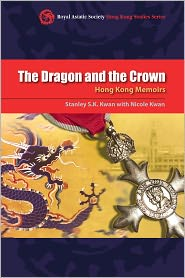 Stanley S.K. Kwan  Nicole Kwan - The Dragon and the Crown