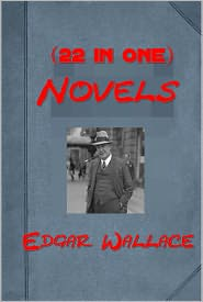 Edgar Wallace - Edgar Wallace 22- Door with Seven Locks Face in the Night,Man who Bought London,Duke in the Suburbs,Square Emerald,Green Rust,Gr