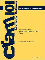 Studyguide for Social Psychology by Dav...