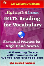 J.P. Williams - IELTS Reading for Vocabulary: Essential Practice for High Band Scores