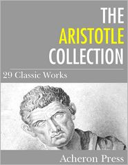 Aristotle - The Aristotle Collection: 29 Classic Works