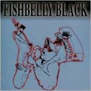 2000 - Fishbelly Black