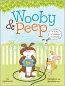 Wooby &amp; Peep by Cynthea Liu: Book Cover