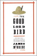 The Good Lord Bird by James McBride: Book Cover