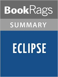 BookRags - Eclipse by Stephenie Meyer l Summary & Study Guide
